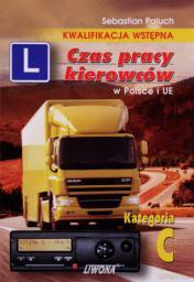 Czas pracy kierowców w Polsce i UE