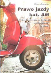 Podręcznik. Prawo jazdy kat. AM