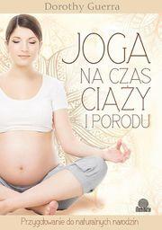 Illuminatio Joga na czas ciąży i porodu