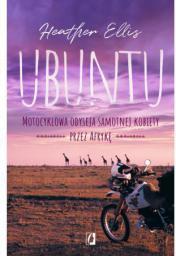 Ubuntu. Motocyklowa odyseja samotnej kobiety