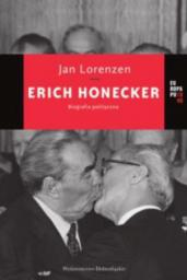 Erich Honecker. Biografia polityczna