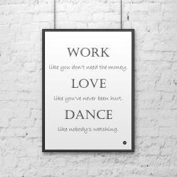 DekoSign Plakat dekoracyjny 50x70 cm WORK LOVE DANCE biało-czarny (DS-PL7-0)