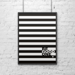DekoSign Plakat dekoracyjny 50x70 cm BE GOOD paski (DS-PL13-1)