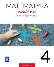 Matematyka Wokół nas SP 4/1 ćwiczenia