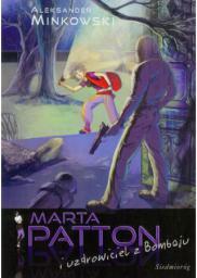 Marta Patton i uzdrowiciel z Bombaju