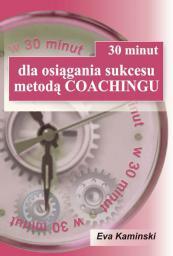30 minut dla osiągania sukcesu metodą coachingu