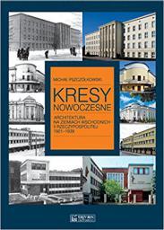 Kresy nowoczesne. Architektura na ziem. wsch.II RP (196646)
