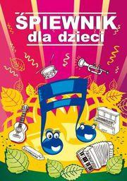 Śpiewnik dla dzieci - 170247