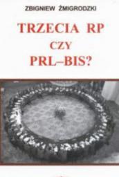 Trzecia RP czy PRL-bis? (161720)