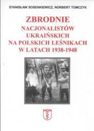 Zbrodnie nacjonalistów ukraińskich na polskich...