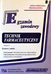 Egzamin zawodowy. Technik farmaceutyczny. Kwalifikacja Z.19