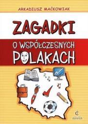 Zagadki o współczesnych Polakach