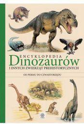 Encyklopedia dinozaurów i innych zwierząt prehisorycznych