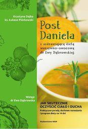 Post Daniela z uzdrawiającą dietą dr E.Dąbrowskiej
