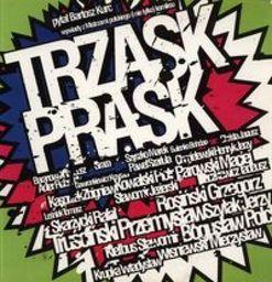 Trzask Prask. Wywiady z Mistrzami polskiego komiksu