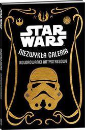 Star Wars. Niezwykła galeria. Kolorowanki antystresowe