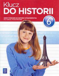 Historia SP Klucz do historii 6 ćwiczenia