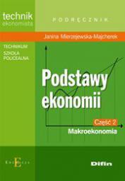 Technik ekonomista - Podstawy Ekonomii cz 2 - Makroekonomia