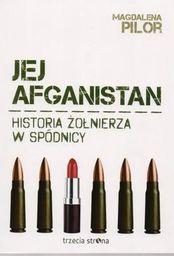Jej afganistan. Historia żołnierza w spódnicy