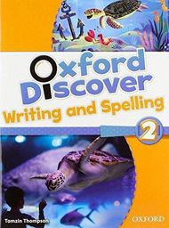 Oxford Discover 2 Writing And Spelling