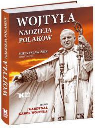 Wojtyła. Nadzieja Polaków