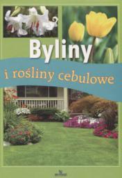 Byliny i rośliny cebulowe