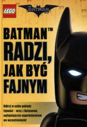 Lego Batman Movie Batman radzi jak być fajnym (LMM 450)