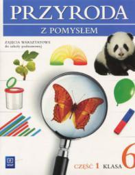 Przyroda z pomysłem SP kl.6 zajęcia warsztatowe cz.1