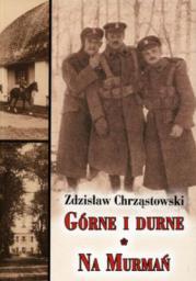Góne i durne / Na Murmań