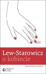 Lew - Starowicz o kobiecie