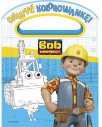 Egmont Chwyć kolorowankę, Bob Budowniczy