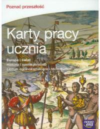 Historia Poznać przeszłość Europa i świat LO kl.1-3 karty pracy