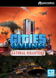 Cities Skylines - Natural Disasters, ESD