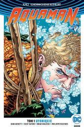 Aquaman Utonięcie. T. 1