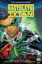 Nastoletni Tytani Damian wie lepiej. T.1