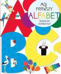 Mój pierwszy alfabet. Słowniczek obrazkowy