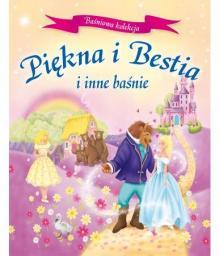 Piękna i Bestia i inne baśnie Wyd.2014