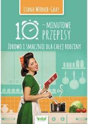 10-minutowe przepisy. Zdrowo i smacznie dla całej rodziny