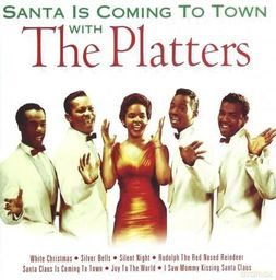 Santa Is Coming to Town with The Platters