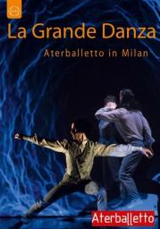 La grande danza - Aterballetto in Milan (Blu-ray)