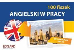 Angielski w pracy 100 fiszek