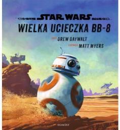 Star Wars. Wielka ucieczka BB-8