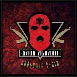 Królowie życia - Gang Albanii