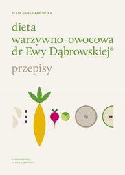 Dieta warzywno-owocowa dr Ewy Dąbrowskiej - 262403