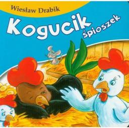 Bajki dla malucha - Kogucik śpioszek