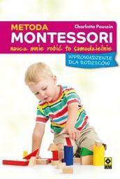 Metoda Montessori dla rodziców. Pozwól mi zrobić..