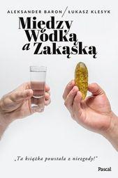 Między wódką a zakąską