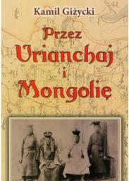 Przez Urianchaj i Mongolię BR
