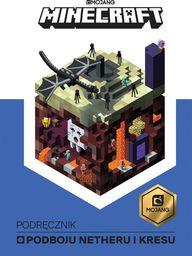 Egmont Minecraft. Podręcznik podboju Netheru i kresu
