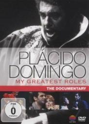 Placido Domingo My Greatest Roles
